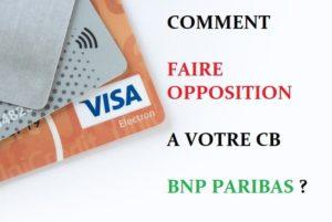 opposition carte bancaire bnp paribas