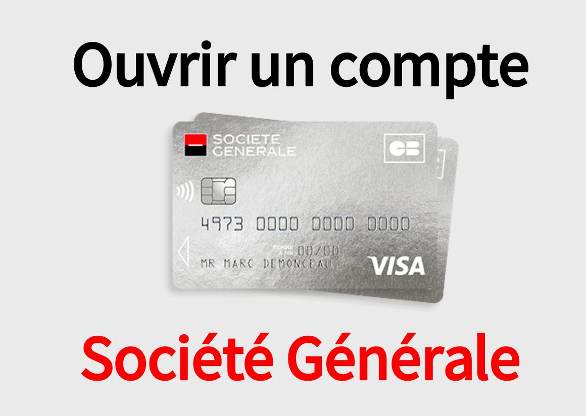 Ouvrir Compte Société Générale